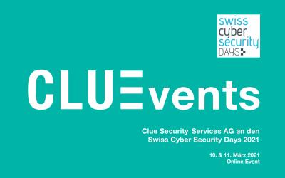 Swiss Cyber Security Days 2021 – Clue ist dabei!